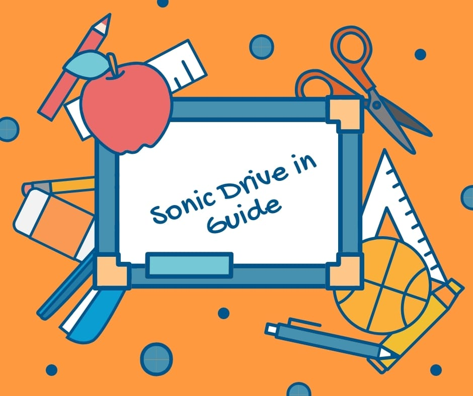 Sonic Drive in Guide